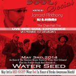 Saturday Soul Social – Honey LaRochelle Interview(4/05/14)/Saturday Soul Social (5/03/14) – Waterseed