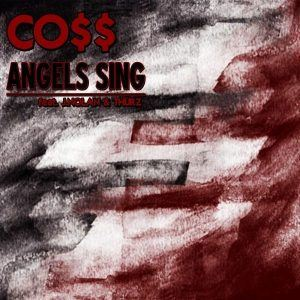 "Co$$- ""Angels Sing"" feat. J.Nolan & Thurz"