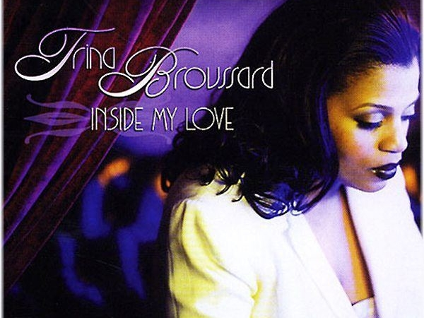 Trina Broussard Inside My Love