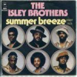 Isley Brothers – Summer Breeze (Live)