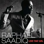 "Raphael Saadiq  - ""Love that Girl"""