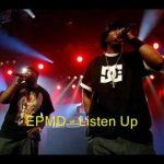 EPMD wants you to — Listen up