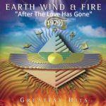 "Earth, Wind & Fire - ""After The Love Has Gone"" (Live)"