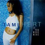 "Tami Hert – ""If You Were Mine"""