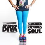 "Amanda Diva – ""FreEP"" Spandex, Rhymes & Soul"