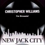 Christopher Williams – Dreamin'