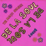 "De La Soul – ""Buddy"""