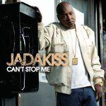 "Jadakiss - ""Can't Stop Me"""