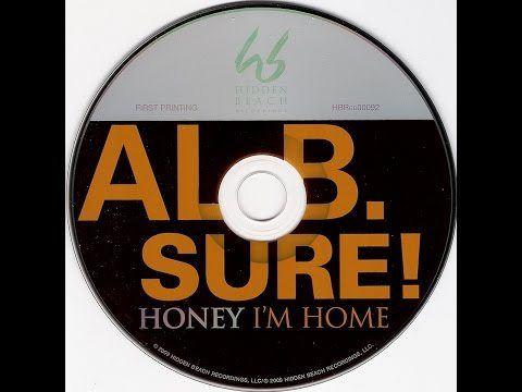 al-b-sure-honey-im-home
