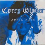 Corey Glover - April Rain/Do You First (Then Do Myself) & Roots Jam