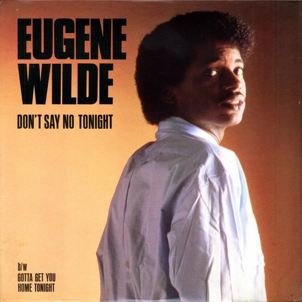 eugenewilde_dontsaynotonight