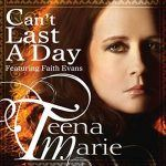 "Teena Marie and Faith Evans – ""Can't Last A Day"""