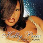 Kelly Price – Soul of A Woman, For Every Mountain