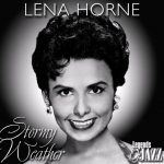 Lena Horne – Stormy Weather (1943)