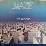 Maze – We Are One (Live)