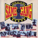 West Coast All Stars - We're All in the Same Gang
