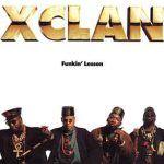X-Clan – Funkin' Lesson