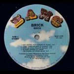 Brick – Ain't Gonna Hurt Nobody