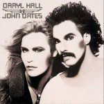 Hall & Oates – I Can't Go For That/Sara Smile