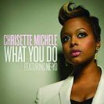 Chrisette Michele – What You Do