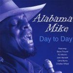 Introducing Alabama Mike – Day To Day