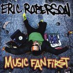"Pre-order ""Music Fan First"" from Eric Roberson"