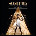 Don't Upset the Rhythm:  The Noisettes @ Santos