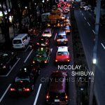 Nicolay: Download the 'City Lights Vol. 2: Shibuya' Sampler