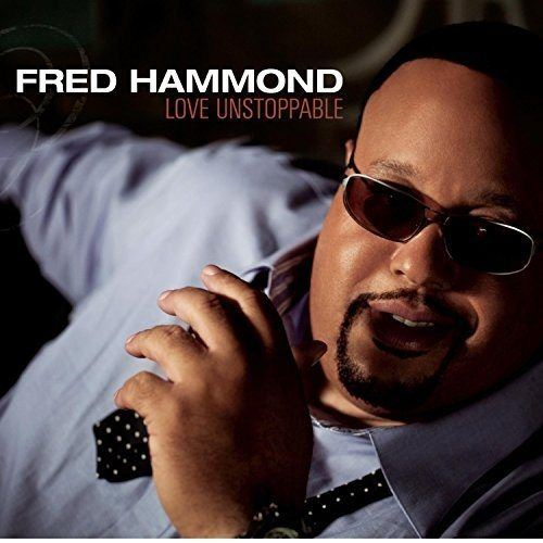 fredhammond-love-unstoppable