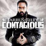 Tarrus Riley – Contagious