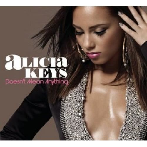 Alicia Keys Doesn't Mean Anything