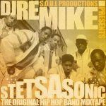 DJ REMIKE – STETSASONIC: THE ORIGINAL HIP HOP BAND
