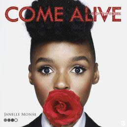 Janelle Monae - Come Alive