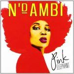 N'Dambi - Pink Elephant In Stores Today!
