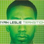 Ryan Leslie – Transition (Preview)