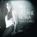 Melanie Fiona – Bang Bang