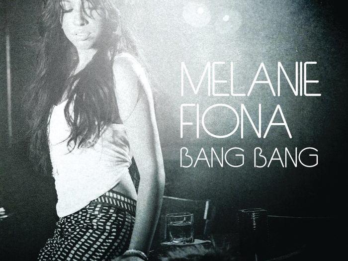 Melanie Fiona Bang Bang