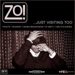 ZO!- Just Visiting Too