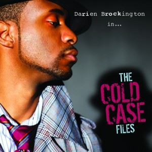 Darien Brockington-The Cold Case Files