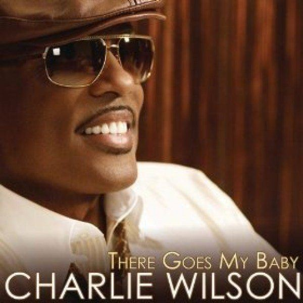 Charlie-WIlson-There-Goes-My-Baby-Amazon-Music
