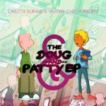 Carlitta Durand and Vaughn Garcia Present The Doug & Patty EP