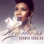 "New Single from Carmen Rodgers – ""Heartless"""