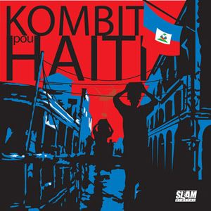 Kombit pou Haiti-Chuck D & The Slamjamz Relief Project