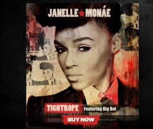 Janelle Monae-Tight Rope ft. Big Boi