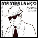 Alex Guedes-Mambalanço – Crônica
