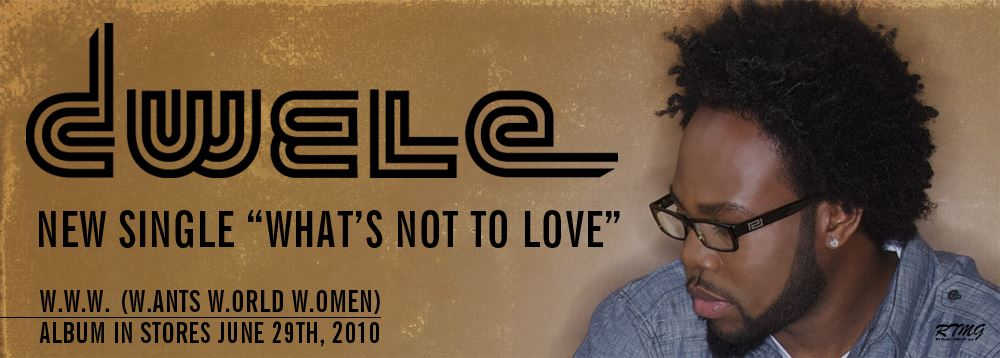 Dwele-What's Not To Love