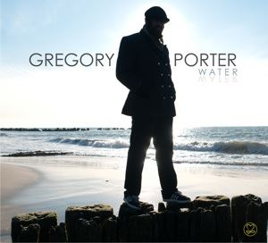 Gregory Porter-Water