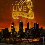 """ATL Live On the Park"" Music Event!!!"