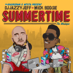 DJ Jazzy Jeff & Mick Boogie Present: Summertime, The Mixtape
