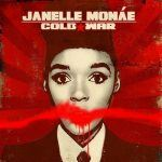 [Video] Janelle Monae – Cold War